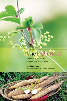 The Light Root by Ralf Roessner