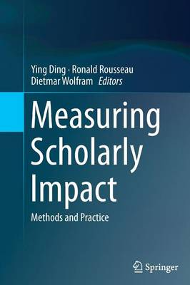 Measuring Scholarly Impact by Ying Ding