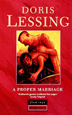 Proper Marriage by Doris Lessing