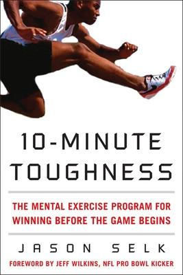 10-Minute Toughness by Jason Selk