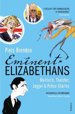 Eminent Elizabethans by Piers Brendon