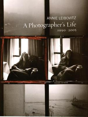 Photographer's Life, A by Annie Leibovitz