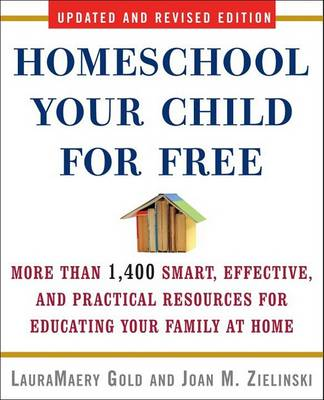 Homeschool Your Child For Free 2nd Ed book