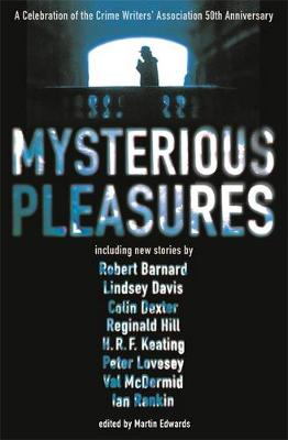 Mysterious Pleasures by Martin Edwards