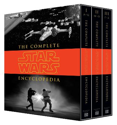 Complete Star Wars Encyclopedia by Stephen J. Sansweet
