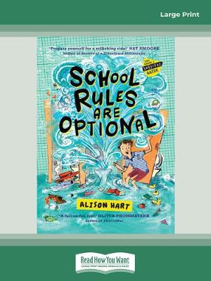 School Rules Are Optional: The Grade Six Survival Guide 1 by Alison Hart