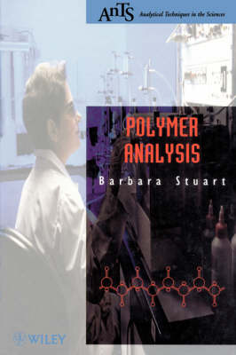 Polymer Analysis by Barbara H. Stuart