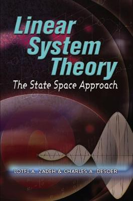 Linear System Theory by Lotfi A. Zadeh