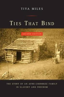 Ties That Bind by Tiya Miles