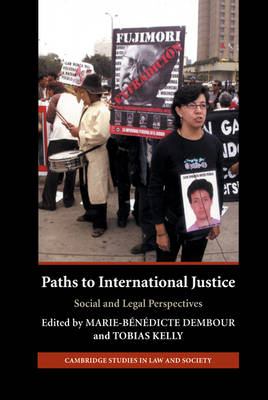 Paths to International Justice by Tobias Kelly