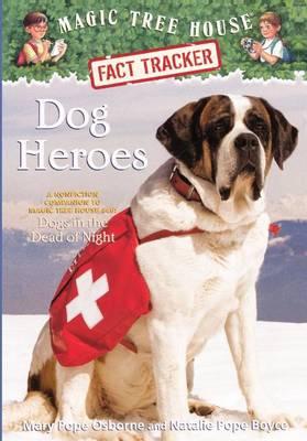 Dog Heroes by Mary Pope Osborne