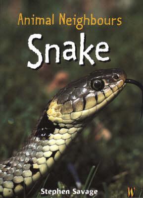 Animal Neighbours: Snake by Stephen Savage