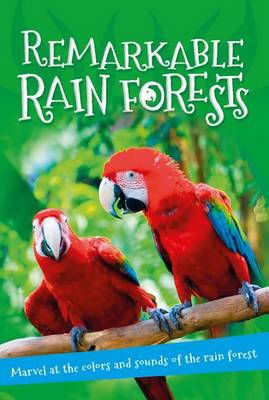 It's All About... Remarkable Rain Forests by Kingfisher Books