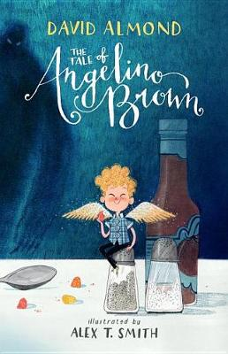 The Tale of Angelino Brown by David Almond