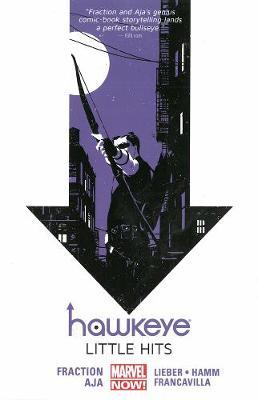 Hawkeye Hawkeye Volume 2: Little Hits (marvel Now) Little Hits (Marvel Now) Volume 2 by Matt Fraction