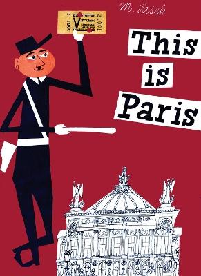This Is Paris by Miroslav Sasek