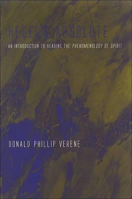 Hegel's Absolute by Donald Phillip Verene