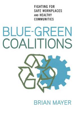Blue-Green Coalitions by Brian Mayer