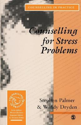 Counselling for Stress Problems by Stephen Palmer