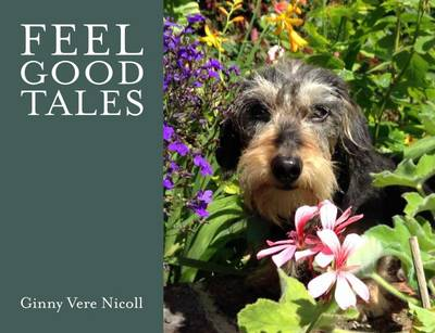 Feel Good Tales by Ginny Vere Nicoll
