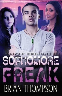 Sophomore Freak by Brian Thompson