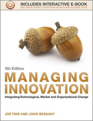 Managing Innovation by Joe Tidd