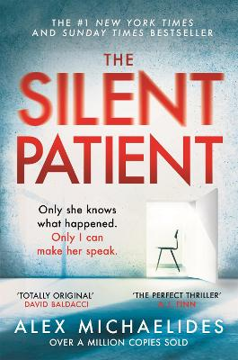 The Silent Patient: The record-breaking, multimillion copy Sunday Times bestselling thriller and Richard & Judy book club pick book