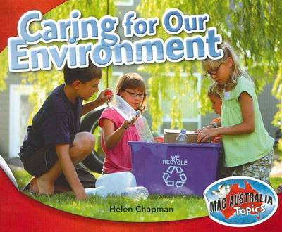 Civics and Citizenship Lower: Caring for the Environment by Helen Chapman