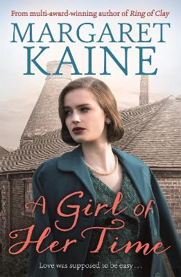Girl Of Her Time by Margaret Kaine