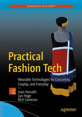 Practical Fashion Tech by Joan Horvath