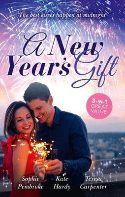 A New Year's Gift/The Unexpected Holiday Gift/A New Year Marriage Proposal/His Unforgettable Fiancee by Teresa Carpenter
