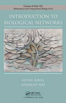 Introduction to Biological Networks by Alpan Raval