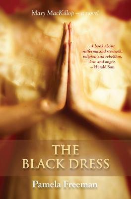 The Black Dress by Pamela Freeman