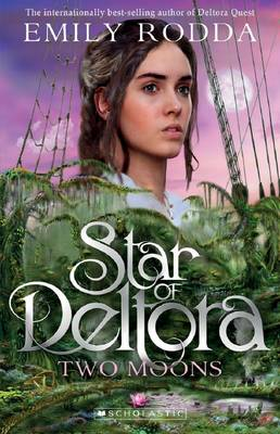 Star of Deltora #2: Two Moons by Emily Rodda