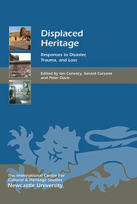 Displaced Heritage by Dr. Ian Convery