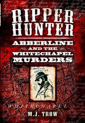 Ripper Hunter by M. J. Trow