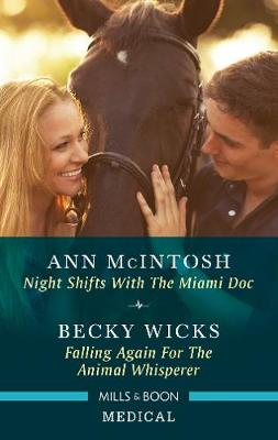 Night Shifts with the Miami Doc/Falling Again for the Animal Whisperer book
