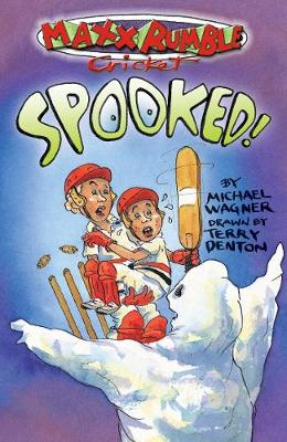 Maxx Rumble Cricket 7: Spooked by Michael Wagner