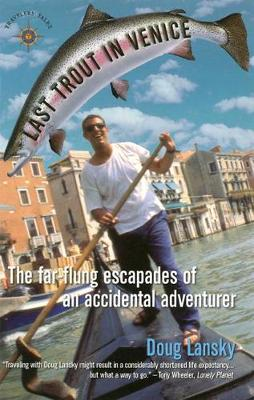 Last Trout in Venice by Doug Lansky