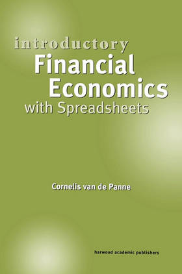 Introductory Financial Economics with Spreadsheets by Cornelis van de Panne
