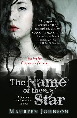 Name of the Star by Maureen Johnson
