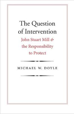 Question of Intervention by Michael W. Doyle
