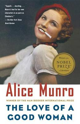 The Love of a Good Woman: Stories by Alice Munro