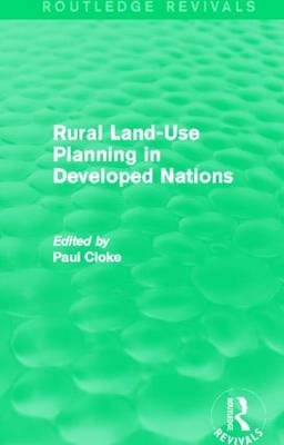 Rural Land-Use Planning in Developed Nations by Paul Cloke
