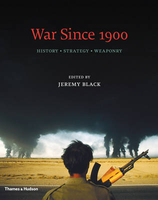 War Since 1900 by Professor Jeremy Black
