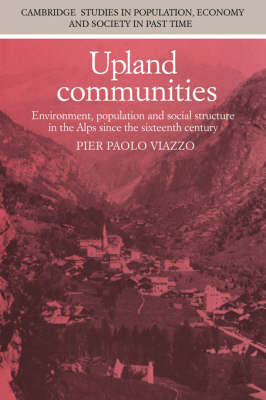 Upland Communities by Pier Paolo Viazzo