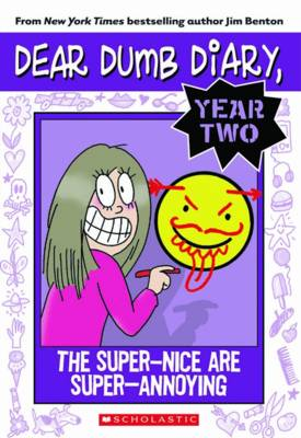 The Super-Nice Are Super-Annoying by Jim Benton