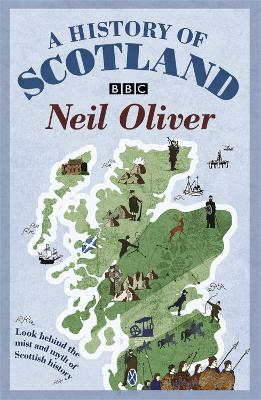 History Of Scotland by Neil Oliver