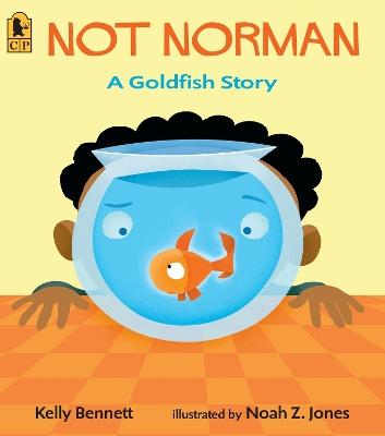 Not Norman by Kelly Bennett