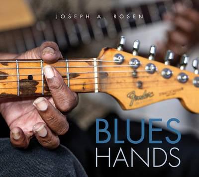 Blues Hands by Joseph A. Rosen